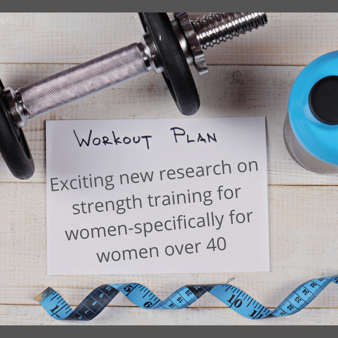 New research on Strength Training for Women over 40