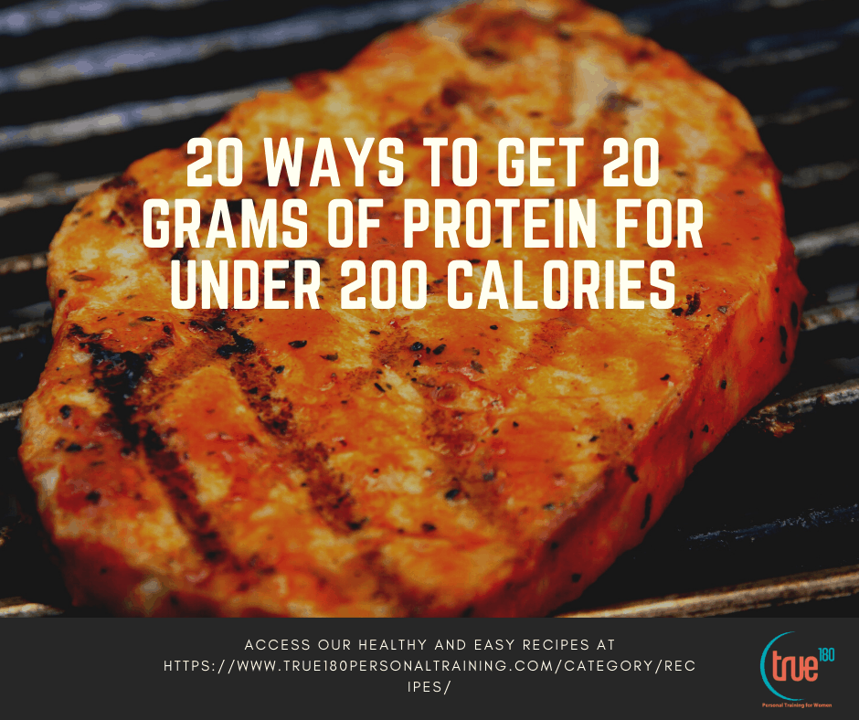 20 Ways to Get 20 Grams of Protein For Under 200 Calories
